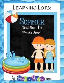 Summer Games and Activities for Toddler & Preschool