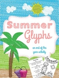 Summer Glyphs for End of the Year activities
