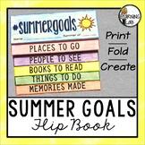 Summer Goals - An End of Year Activity