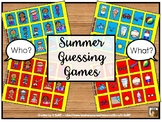 Summer Guessing Games:  Who? and What?