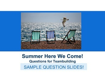 Summer Here We Come!  End of Year Teambuilding and Classbuilding Activities