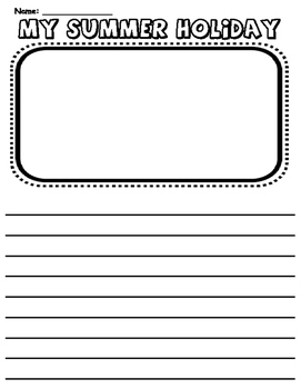 Summer Holiday Recount Template by International Teacher | TpT