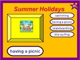 Summer Holidays