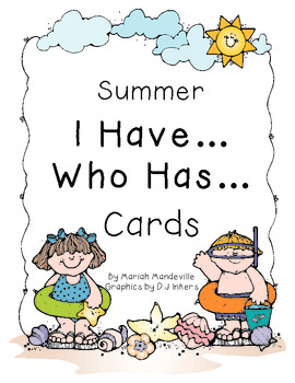 Summer I Have... Who Has... Cards