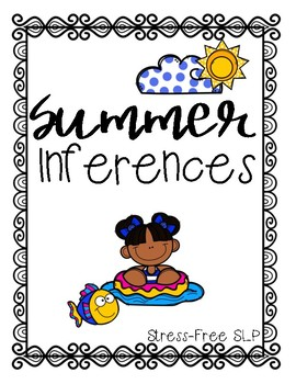 Summer Inferences