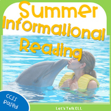 INFORMATIONAL READING PASSAGES - SUMMER EDITION