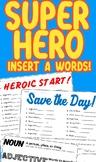 Super Hero Insert-A-Word Pack! (Part of Speech Activity)