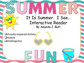 Summer Interactive Reader; Autism; Visually Impaired; Kind