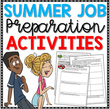 End of Year Writing - Summer Job Preparation Activities (Career Exploration)