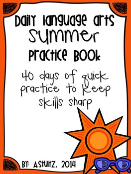 Summer Language Arts Practice Book