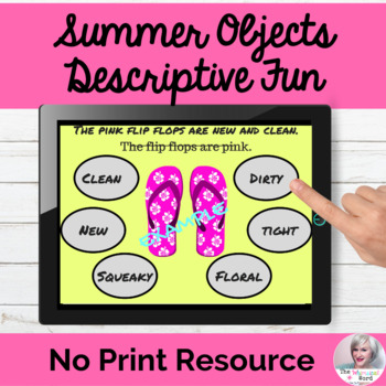 Summer Language Descriptive Fun with Adjectives NO PRINT Teletherapy