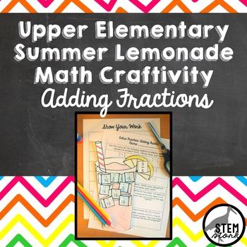 Summer Lemonade Math Craft: Adding Fractions with Unlike Denominators