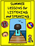 Summer Lessons for Listening and Speaking