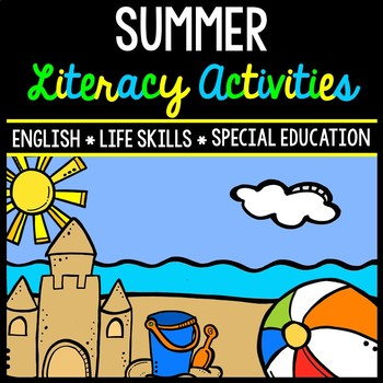 Summer Literacy - Special Education - Life Skills - Print & Go - Reading - ELA