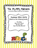 Summer Literature-based Units:  Pet Show, Move Over Rover, My Dog Toby