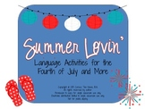 Summer Lovin': Language Activities for the Fourth of July and More
