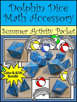 Summer Math Activity: Dolphin Dice Templates Math Activity Packet