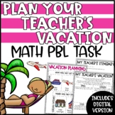 Digital Summer Math Activity   End of Year Math Project   Plan a Vacation