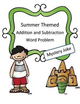 Summer Math Activity Addition and Subtraction Hard Word Pr