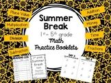 Summer Break Math Booklets for K- 5 - BUNDLE