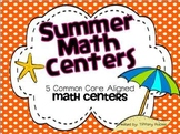 Summer Math Centers - Common Core