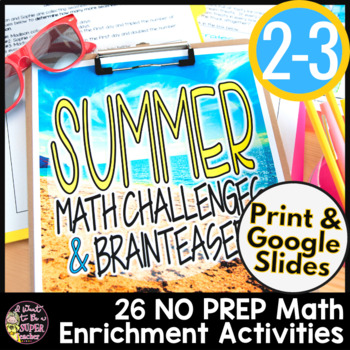 Summer Math Challenges & Brainteasers-NO PREP Math with June & July themes