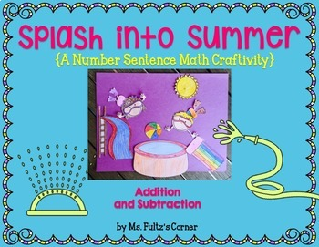 Summer Math Craftivity: Addition and Subtraction