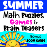 Summer Math Games, Puzzles, Brain Teasers: Summer Packet, End of Year Activity