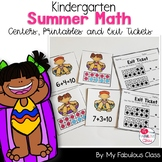 Summer Math Kindergarten Centers, Exit Tickets, and  Printables