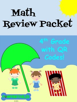 Math Review Packet - 4th Grade - with QR Codes!  NO PREP! Common Core Aligned