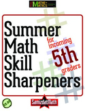 Summer Math Skill Sharpeners for Incoming 5th Graders