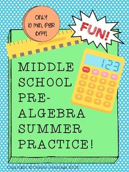 Summer Math Skills Practice - Middle School Pre-Algebra Topics