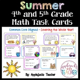 Summer Math Task Cards - 4th and 5th Grade Bundle - Common Core Aligned