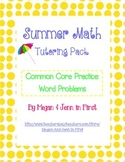 Summer Math: Tutoring Pack, Common Core Word Problems