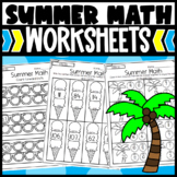 Summer Math Worksheets: Addition, Subtraction, Counting, Before/ After +