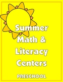 Summer Math and Literacy Centers for Preschool
