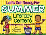 Summer {May} Literacy Centers! Aligned to the CC