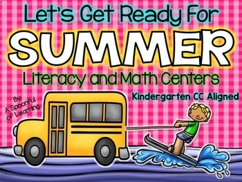 Summer {May} Math and Literacy Centers (BUNDLED) Aligned t