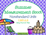 Summer Measurement Scoot-Nonstandard Units