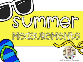 Summer Measurements