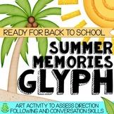 Summer Memories Glyph - Back To School Activity