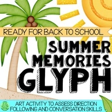 Summer Memories Glyph - Back To School Activity