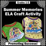 Summer Memories Activity,  Back to School Craftivity Writing Activity, SPS