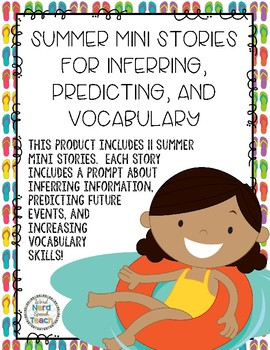 Summer Mini Stories for Inferring, Predicting, & Vocabulary