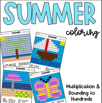 Summer Multiplication & Rounding to Hundreds Coloring