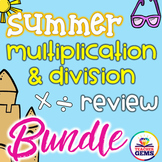 Summer Multiplication and Division Review Bundle