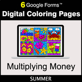 Summer: Multiplying Money - Google Forms | Digital Coloring Pages