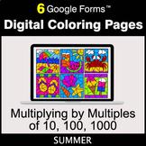 Summer: Multiplying by Multiples of 10, 100, 1000 - Digita