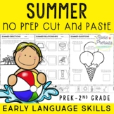 Summer No Prep Cut and Paste PreK-2 Language Activities
