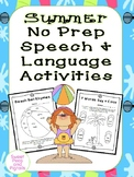 Summer No-Prep Speech & Language Activities